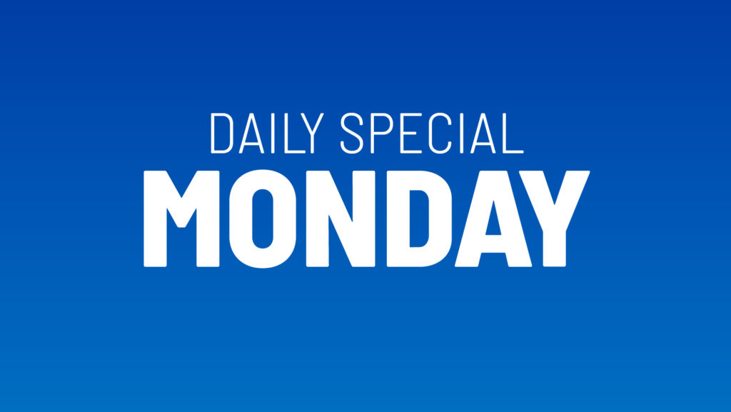 Monday's Daily Special