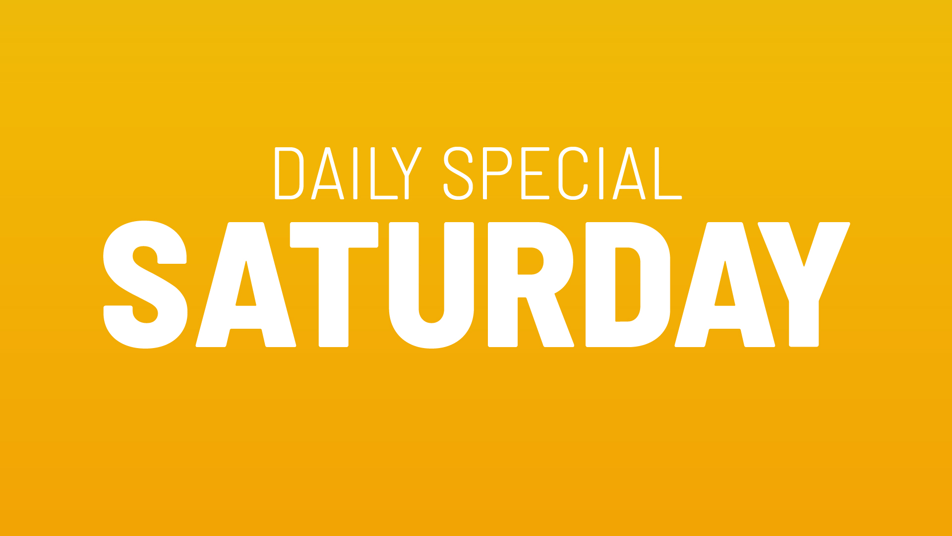 Saturday's Daily Special