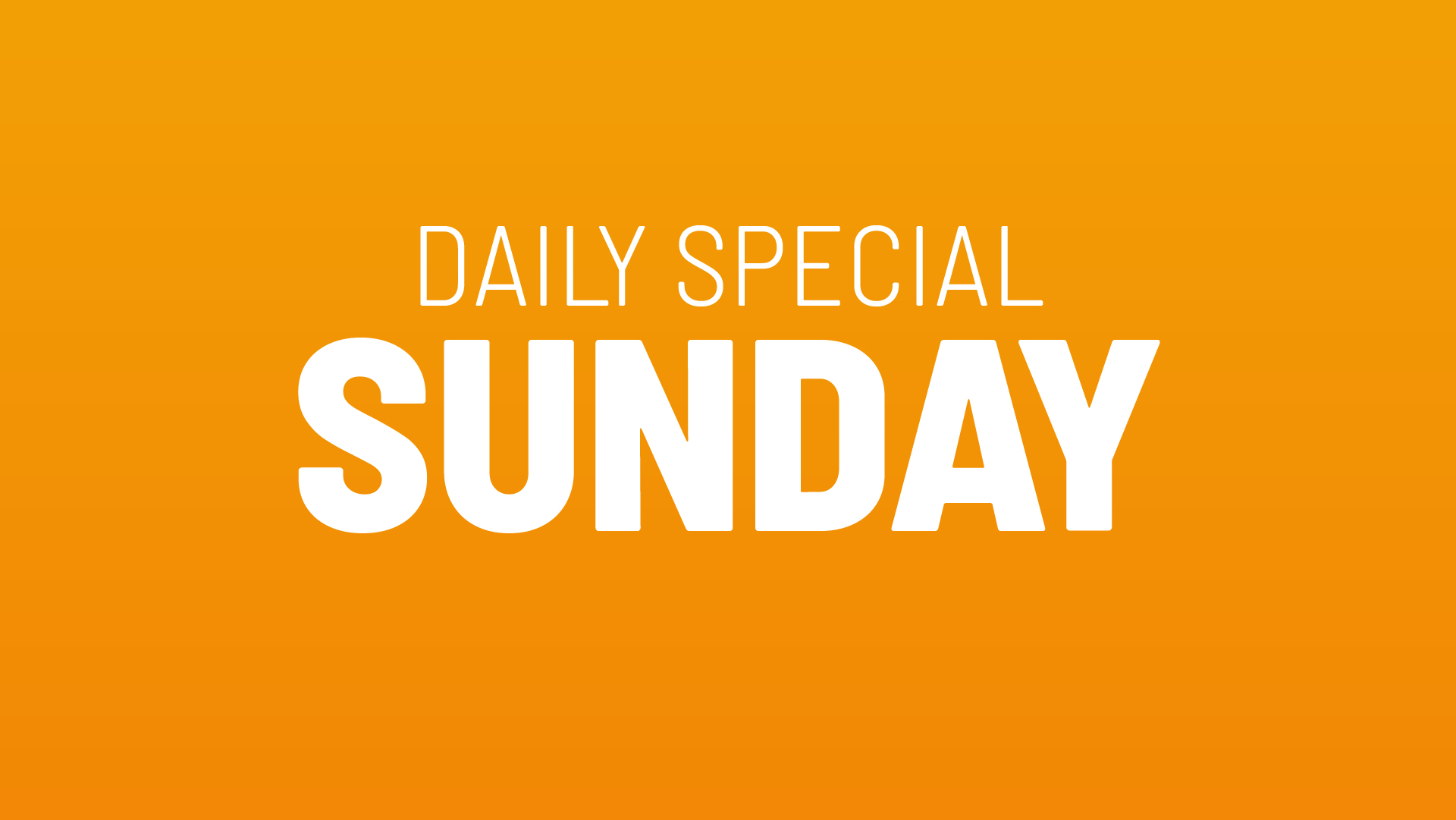 Sunday's Daily Special