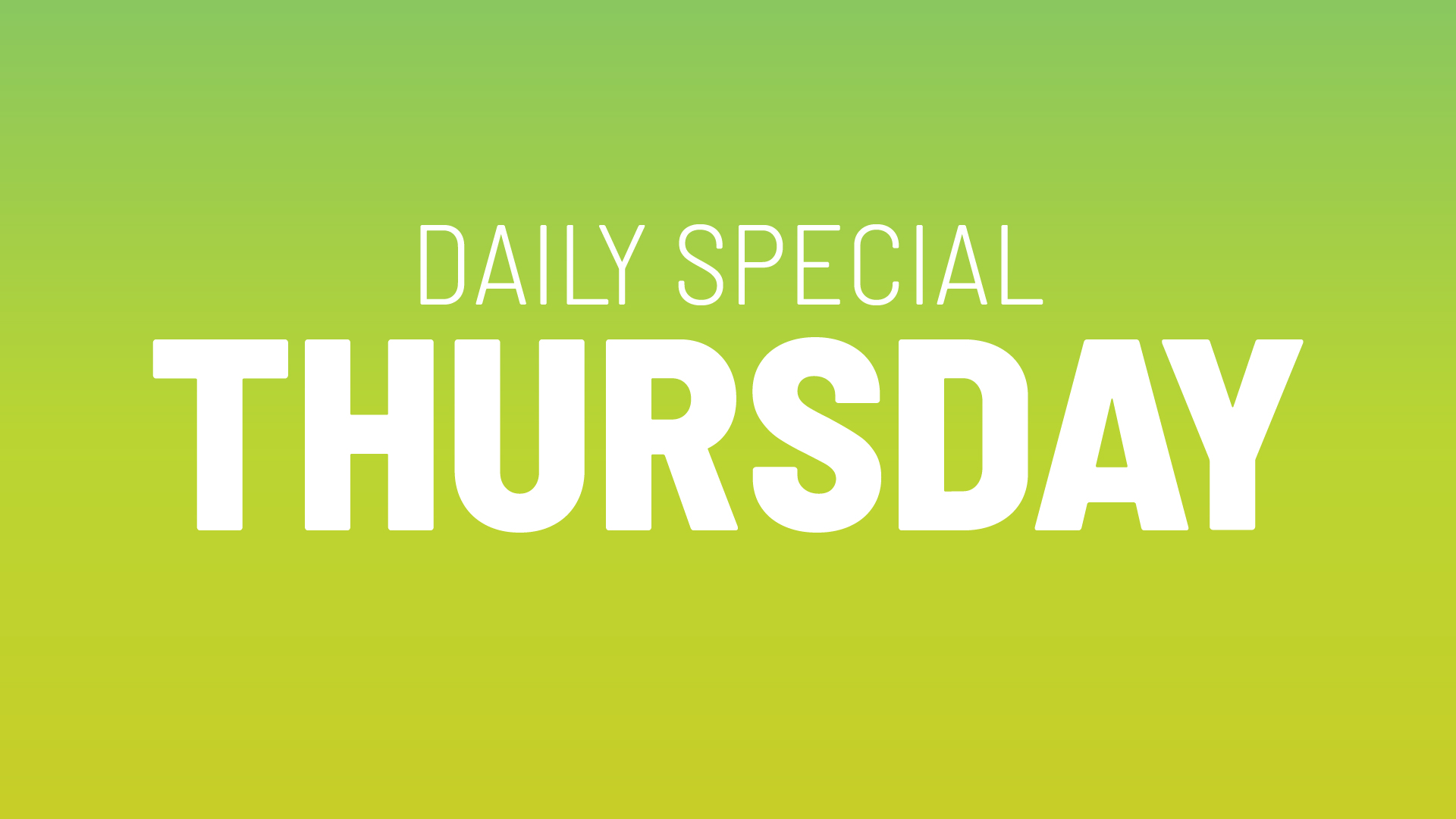 Thursday's Daily Special