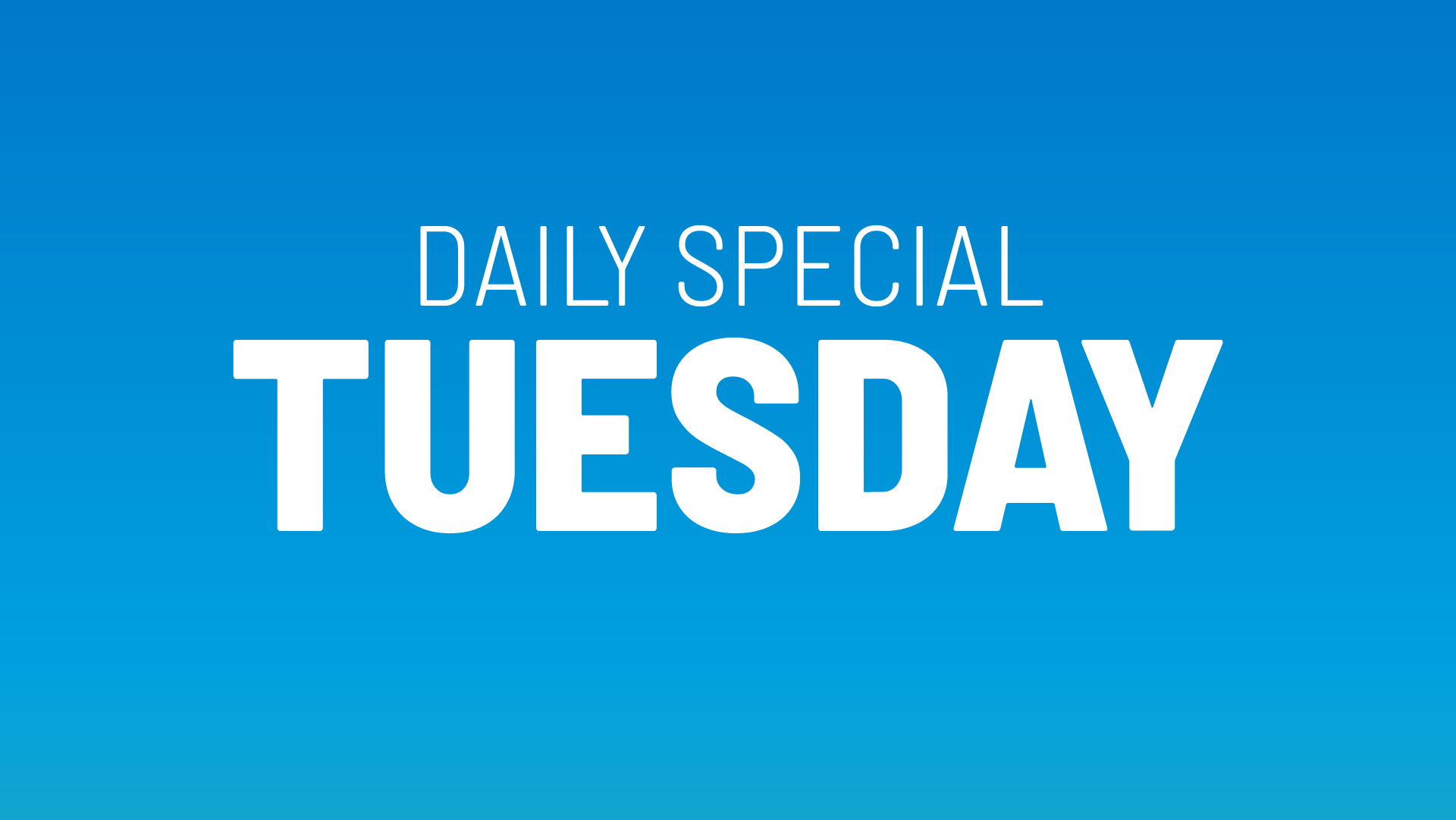 Tuesday's Daily Special