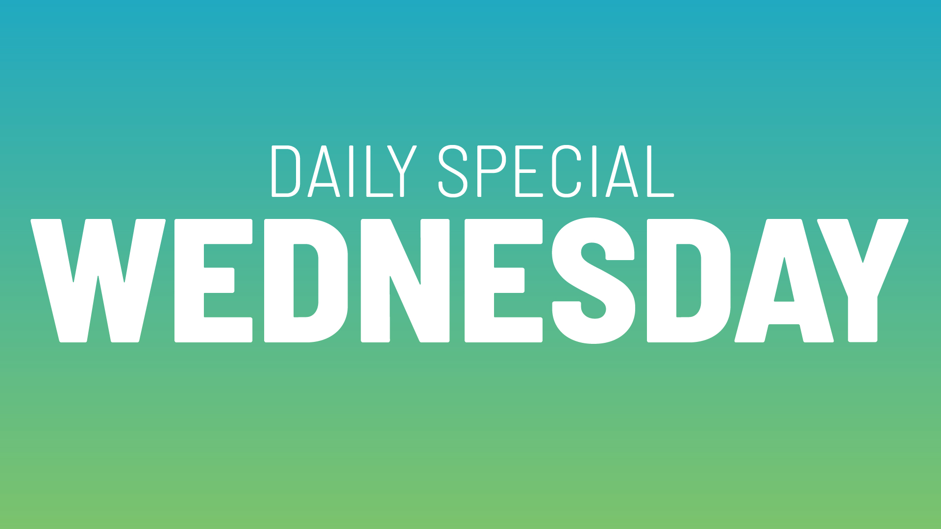 Wednesday Daily Specials